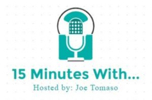 15 minutes with Joe Tomaso
